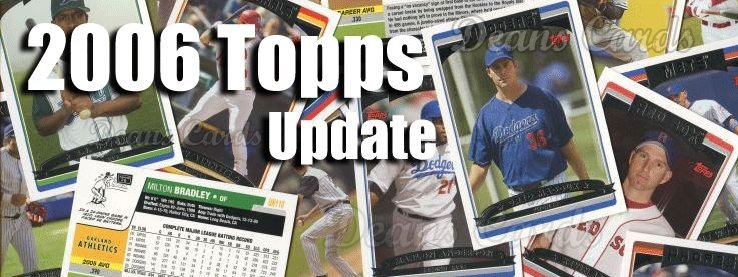 2006 Topps Update Baseball Cards