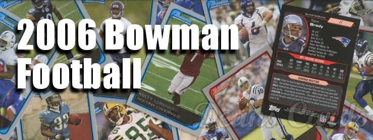 2006 Bowman Football Cards