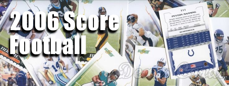 Buy 2006 Score Football Cards Sell 2006 Score Football Cards