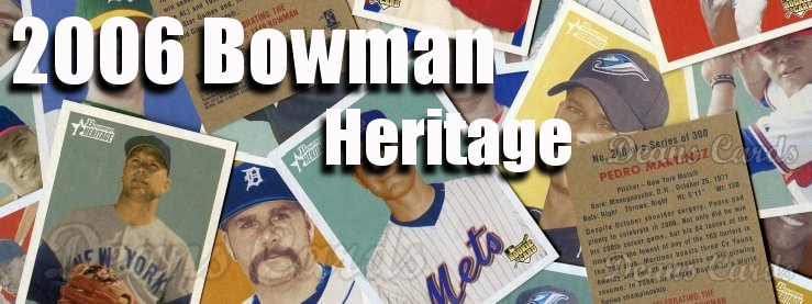 2006 Bowman Heritage Baseball Cards