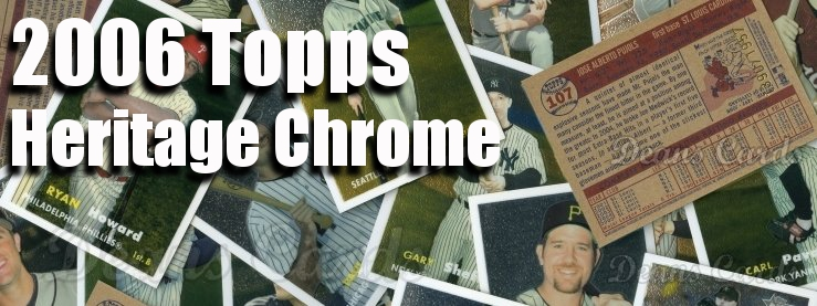 2006 Topps Heritage Chrome Baseball Cards