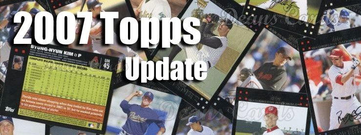 2007 Topps Update Baseball Cards