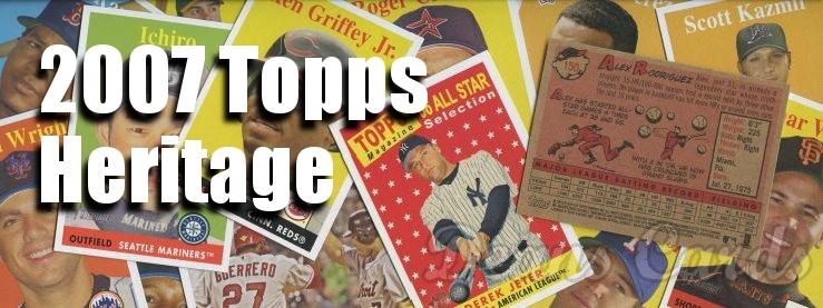 2007 Topps Heritage Baseball Cards