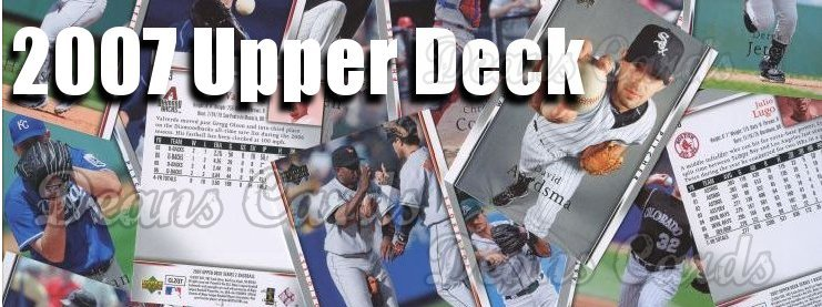 2007 Upper Deck Baseball Cards