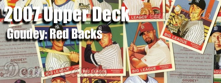 2007 Upper Deck Goudey Red Backs Baseball Cards