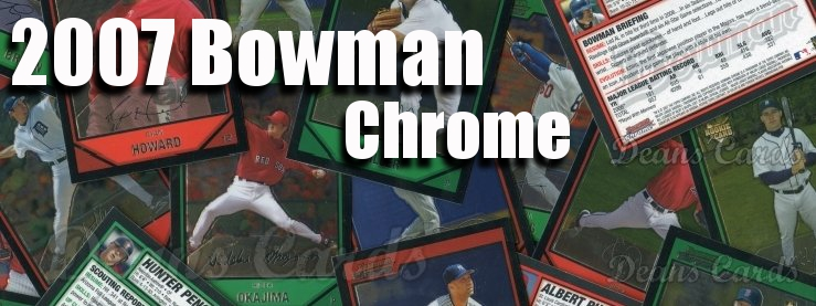 2007 Bowman Chrome Baseball Cards