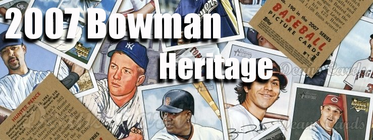 2007 Bowman Heritage Baseball Cards