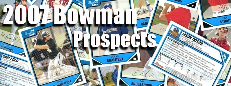 2007 Bowman Prospects Baseball Cards