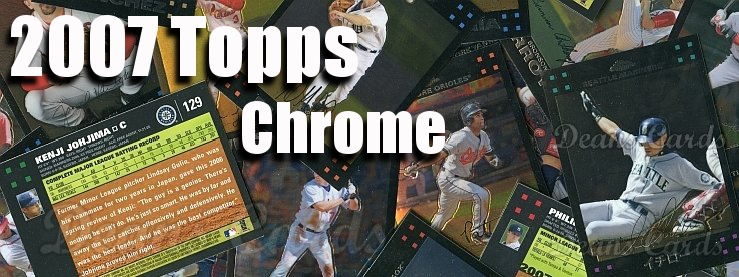2007 Topps Chrome Baseball Cards