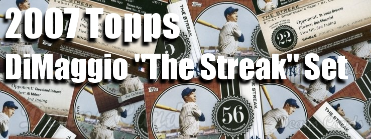 2007 Topps DiMaggio The Streak Set Baseball Cards