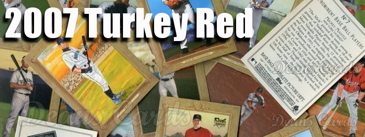 2007 Turkey Red Baseball Cards