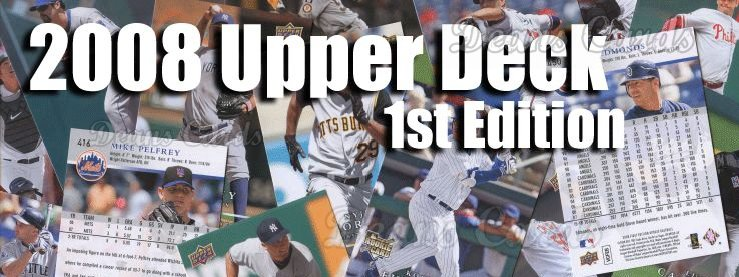 2008 Upper Deck First Edition Baseball Cards