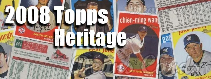 2008 Topps Heritage Baseball Cards