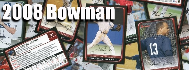 2008 Bowman Baseball Cards
