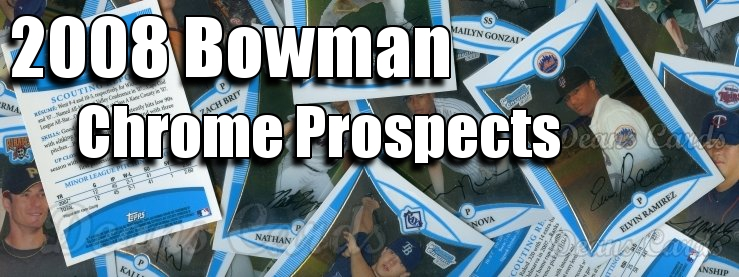 2008 Bowman Chrome Prospects Baseball Cards