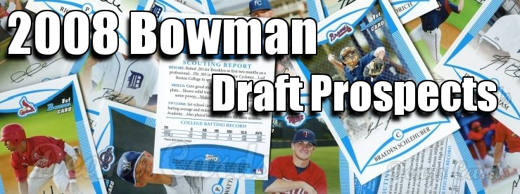 2008 Bowman Draft Prospects Baseball Cards