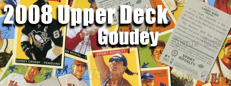 2008 Upper Deck Goudey Baseball Cards