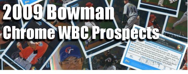 2009 Bowman Chrome WBC Prospects Baseball Cards