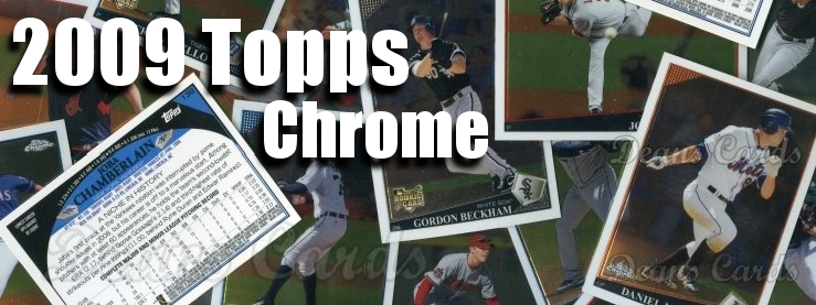 2009 Topps Chrome Baseball Cards