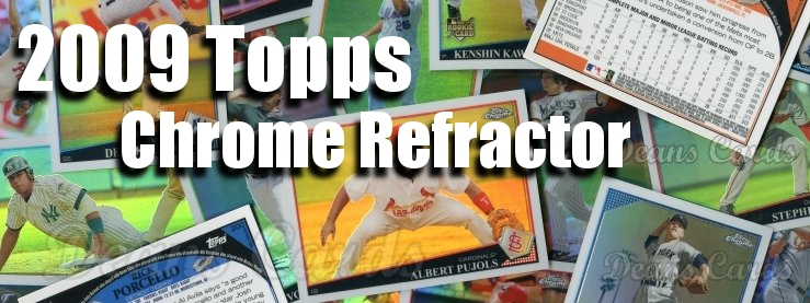 2009 Topps Chrome Refractors Baseball Cards