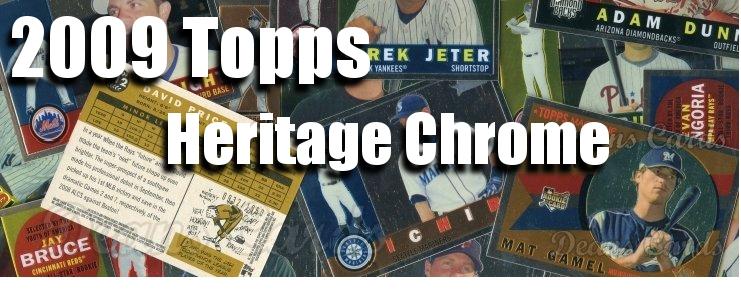 2009 Topps Heritage Chrome Baseball Cards