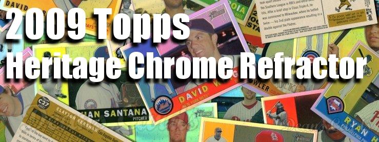 2009 Topps Heritage Chrome Refractors Baseball Cards