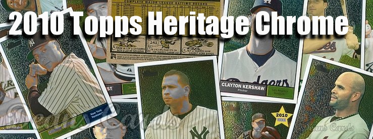 2010 Topps Heritage Chrome Baseball Cards
