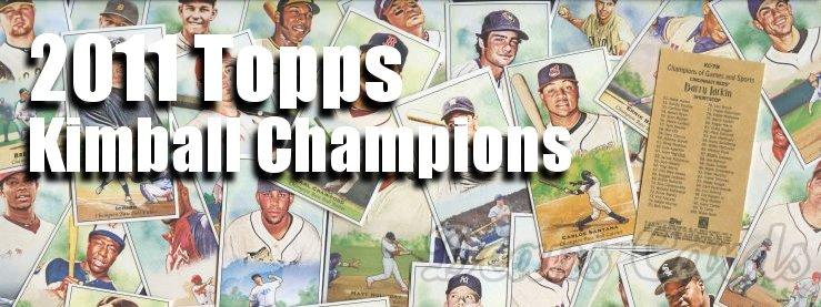 2011 Topps Kimball Champions Baseball Cards