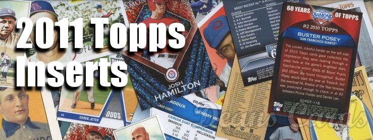 2011 Topps Inserts Baseball Cards