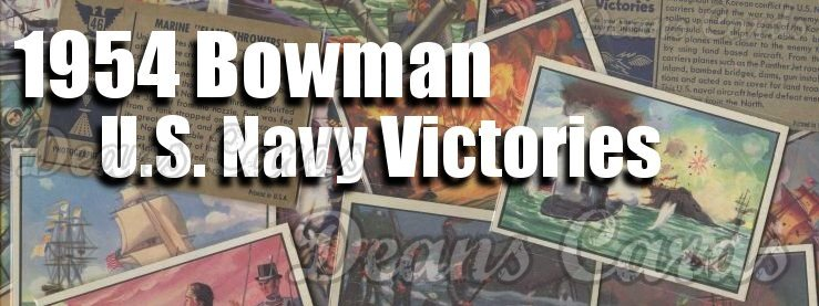 1954 Bowman US Navy Victories