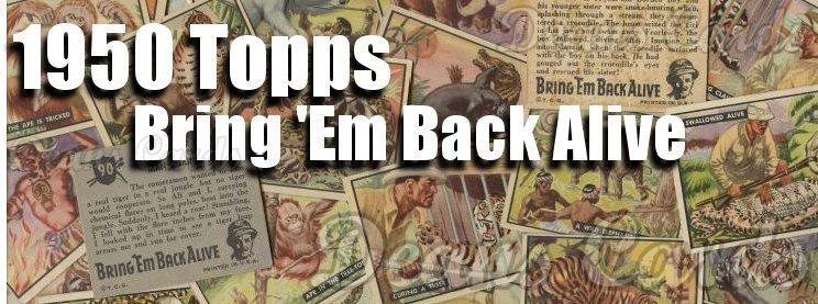 1950 Topps Bring 'Em Back Alive