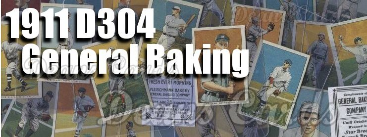 1911 D304 General Baking Reprints