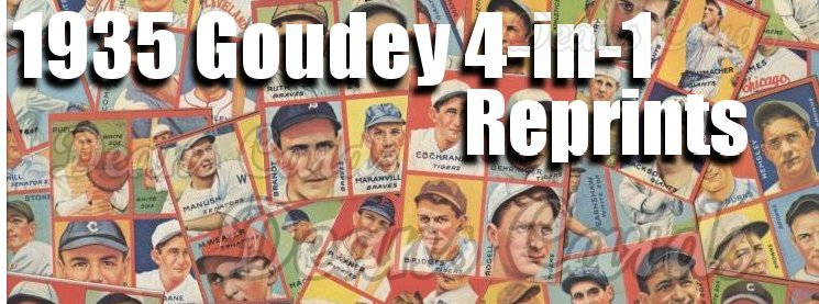 1935 Goudey 4-in-1 Reprints