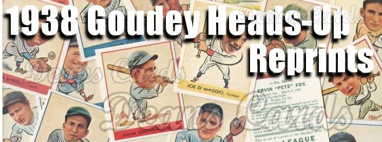 1938 Goudey Heads-Up Reprints