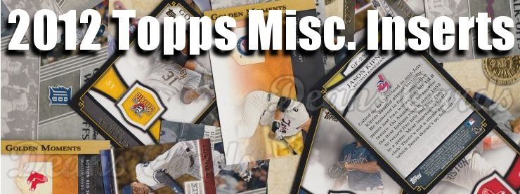 2012 Topps Misc. Inserts Baseball Cards