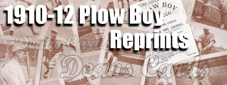 1910-12 Plow Boy Reprints