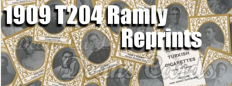 1909 T204 Ramly Reprints