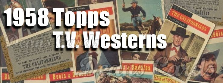1958 Topps TV Westerns