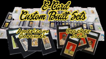 E-Cards (Caramel or Candy Cards) Custom Built Baseball Complete Sets