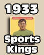1933 Goudey Sport Kings