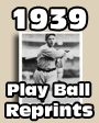 1939 Play Ball Baseball