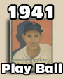 1941 Play Ball Baseball